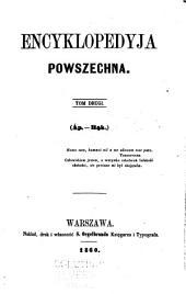 Encyklopedyja powszechna: Tom 2