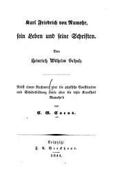 Karl Friedrich von Rumohr, sein Leben und seine Schriften