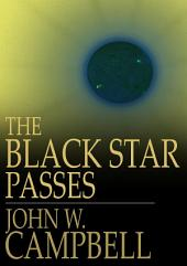 The Black Star Passes: And Other Stories