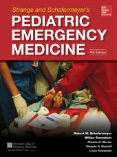 Strange and Schafermeyer's Pediatric Emergency Medicine, Fourth Edition: Edition 4