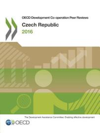 OECD Development Co operation Peer Reviews  Czech Republic 2016 PDF