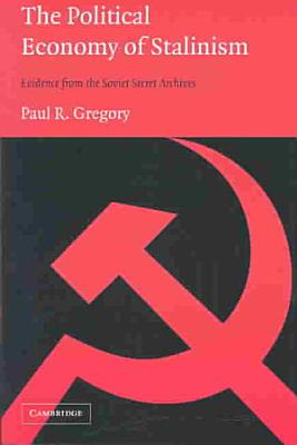 The Political Economy of Stalinism PDF