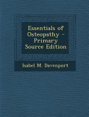 Essentials of Osteopathy   Primary Source Edition