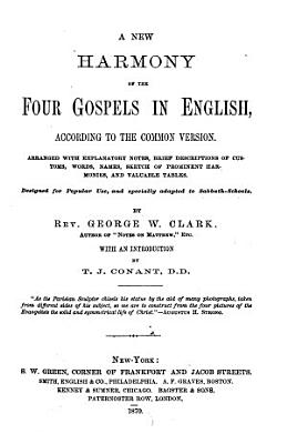 A New Harmony of the Four Gospels in English PDF