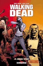Walking Dead T21: Guerre totale