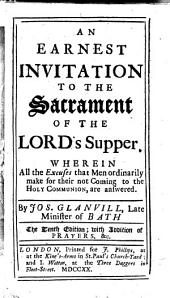An earnest invitation to the sacrament of the Lord's Supper. With devotions, etc. ... Seventh edition, with additions
