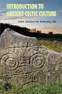 Introduction To Ancient Celtic Culture PDF