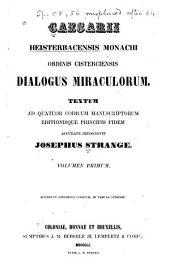 Caesarii Heisterbacensis ... Dialogus miraculorum: Volume 1