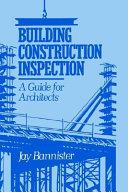 Building Construction Inspection
