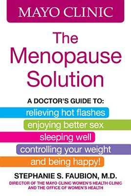 Mayo Clinic The Menopause Solution