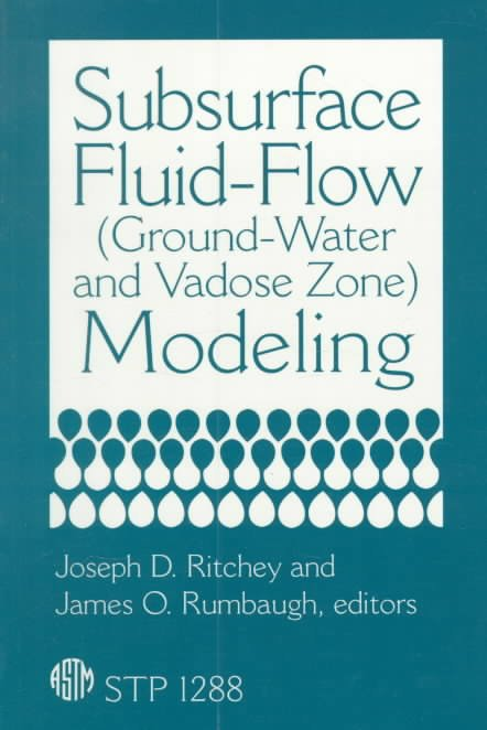 Subsurface Fluid Flow (ground-water and Vadose Zone) Modeling