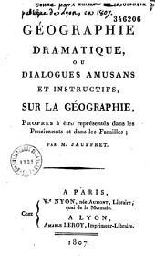 Geographie dramatique ou dialogues amusans sur la géographie