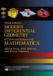 Modern Differential Geometry of Curves and Surfaces with Mathematica: Edition 3