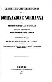 Cronisti e scrittori sincroni della dominazione normanna nel regno di Puglia e Sicilia: Normanni