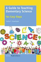A Guide to Teaching Elementary Science PDF