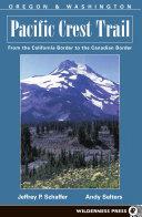 Pacific Crest Trail - Oregon and Washington