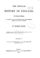 Popular history of England: Volume 6