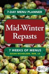 7-Day Menu Planner: Mid-Winter Repasts