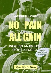 No Pain All Gain