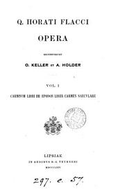 Q. Horati Flacci opera, recens. O. Keller et A. Holder