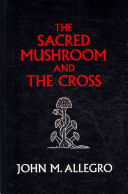The Sacred Mushroom and the Cross PDF