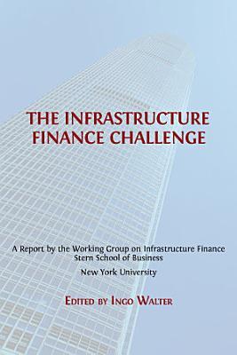 The Infrastructure Finance Challenge