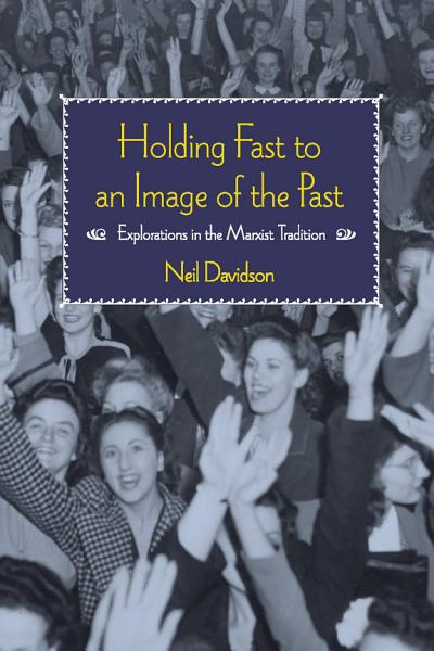 Holding Fast to an Image of the Past
