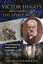 Victor Hugo's Conversations with the Spirit World