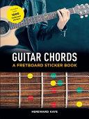 Guitar Chords  A Fretboard Sticker Book Book