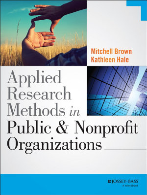 Applied Research Methods in Public and Nonprofit Organizations PDF