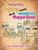 Gabby may Digsby Meets Groober Fig and the Muppa Doos PDF