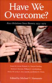 Have we overcome?