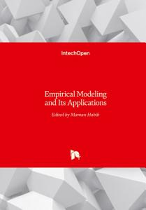 Empirical Modeling and Its Applications