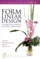 Form Linear Design  A Guide for Florists   Foral Designers PDF