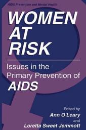 Women at Risk: Issues in the Primary Prevention of AIDS