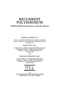 Recurrent Polyserositis