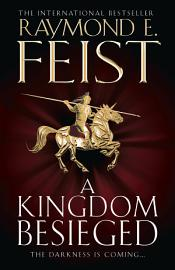 A Kingdom Besieged  The Chaoswar Saga  Book 1  PDF