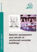 Seismic Assessment and Retrofit of Reinforced Concrete Buildings
