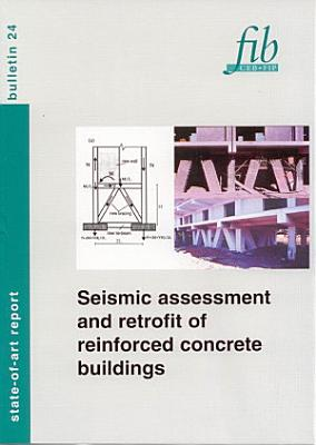 Seismic Assessment and Retrofit of Reinforced Concrete Buildings PDF