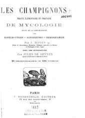 Les Champignons: Traité élémentaire et pratique de mycologie