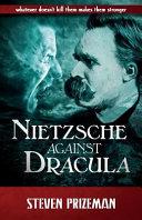 Nietzsche Against Dracula
