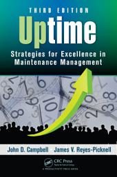 Uptime: Strategies for Excellence in Maintenance Management, Third Edition, Edition 3