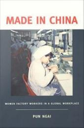 Made in China: Women Factory Workers in a Global Workplace