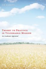 Theory to Practice in Vulnerable Mission PDF