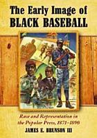 The Early Image of Black Baseball PDF