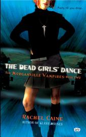 The Dead Girls' Dance: The Morganville Vampires