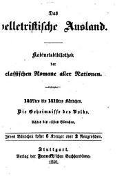 Die Geheimnisse des Volks oder Geschichte einer Proletarier-Familie durch die Zeitalter: Bände 8-11