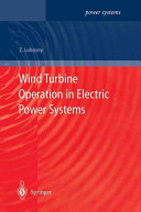 Wind Turbine Operation in Electric Power Systems Book