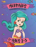 Mermaids A Coloring Book for Kids for Ages 2 5 PDF