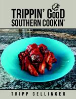 Trippin' Good Southern Cookin'